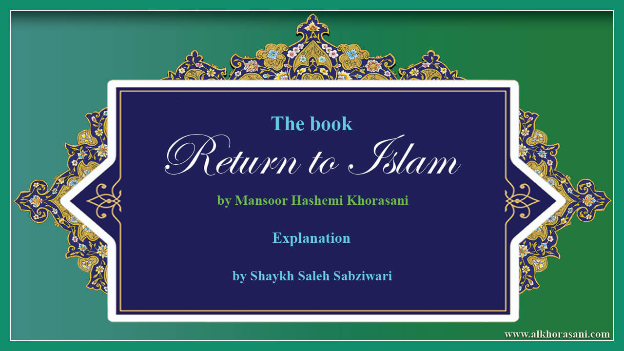 Explanation of the book Return to Islam