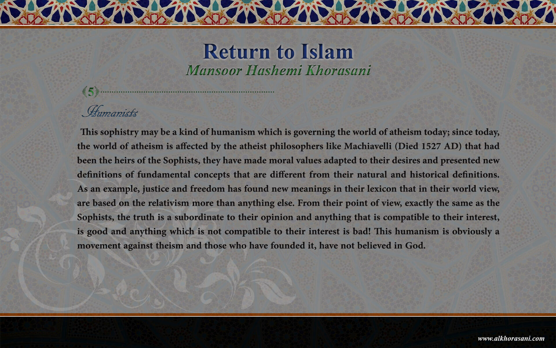 Humanists, Return to Islam