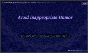 Avoid inappropriate humor - Mansoor Hashemi Khorasani