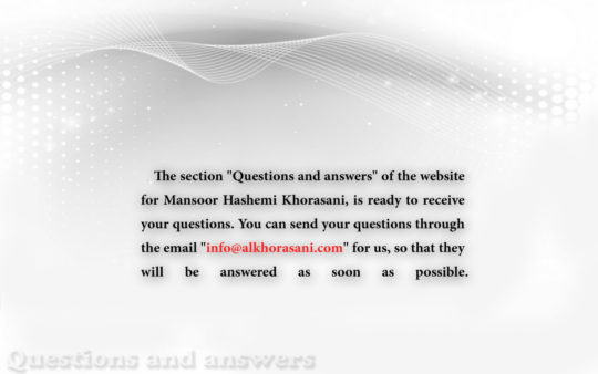 Questions and answers section in Alkhorasani